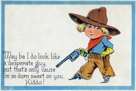 Comic Cartoon - Desperate Cowboy Sweet on You Stampa artistica