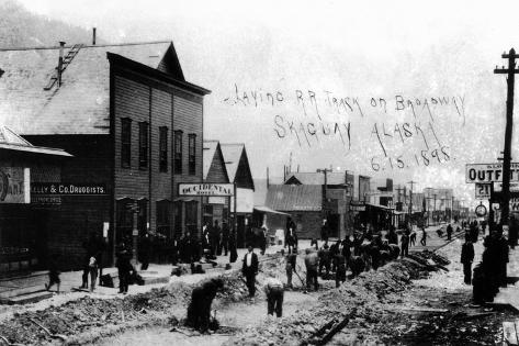 Skagway, Alaska - Laying Railroad Track on Broadway Art Print