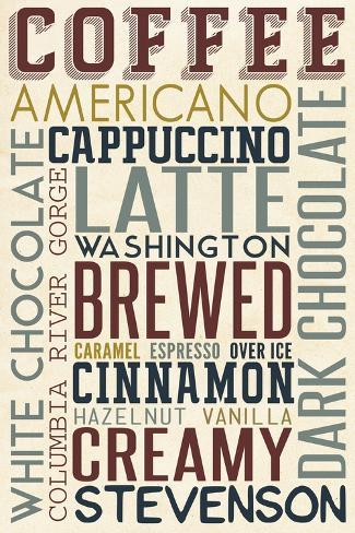 Stevenson, Washington - Coffee - Typography Art Print