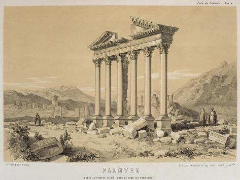 Ruined Temple, Palmyra, Syria, Illustration from 'Voyage En Asie Mineure' by Leon De Laborde Giclee Print