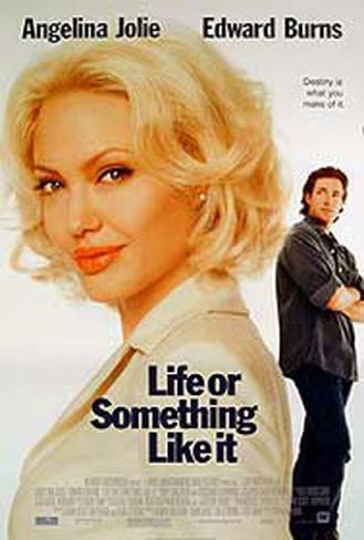 Life Or Something Like It Original Poster