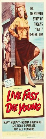 LIVE FAST, DIE YOUNG, Mary Murphy (front), 1958 アートプリント