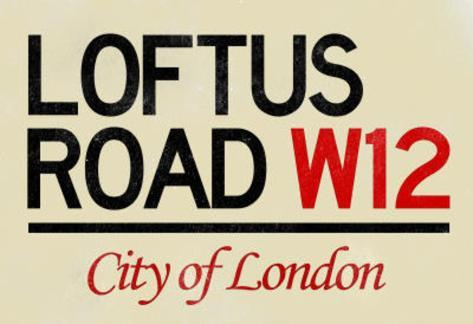 Loftus Road W12 City of London Sign Poster Masterprint