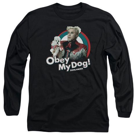 Long Sleeve: Zoolander - Obey My Dog Long Sleeves