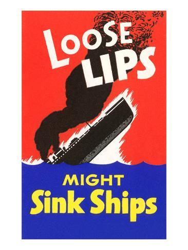 Loose Lips Might Sink Ships Art Print