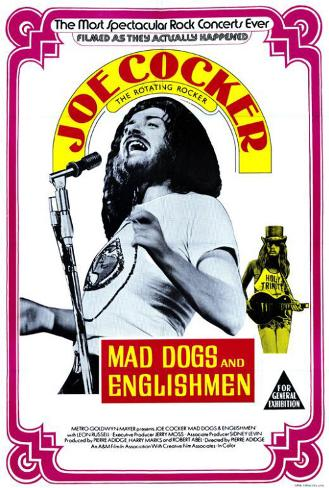Mad Dogs and Englishmen Póster