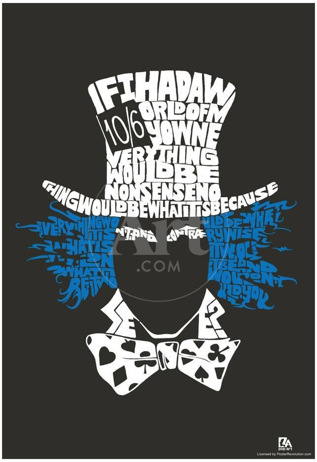 Mad Hatter Quotes Amazing Mad Hatter Quote Text Poster Prints At AllPosters