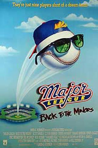 Major League: Back To The Minors Original Poster