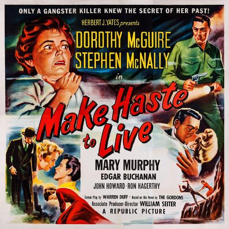 Make Haste to Live, Top from Left: Dorothy Mcguire, Stephen Mcnally, 1954 Art Print