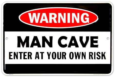 Man Cave Warning Plåtskylt
