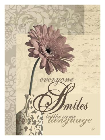 Everyone Smiles in the Same Language Art Print