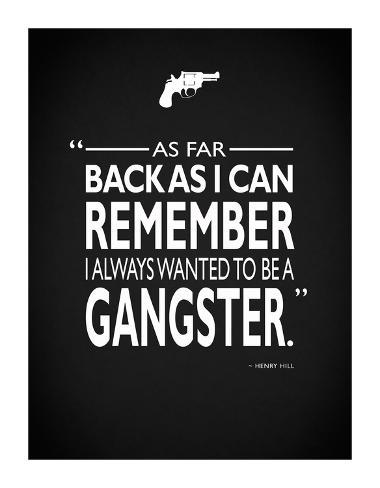 Goodfellas Be A Gangster Giclee Print