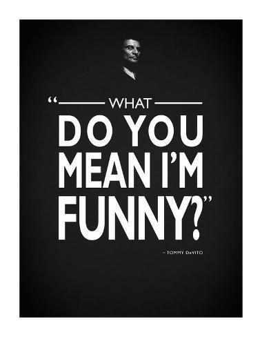 Goodfellas - Funny Stampa giclée
