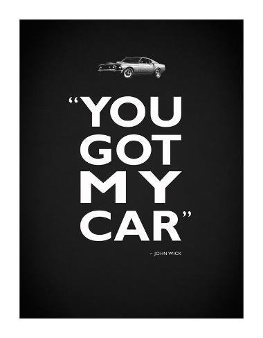 John Wick Got My Car Giclee Print