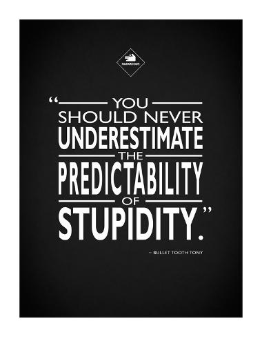 Snatch - Stupidity Giclee Print