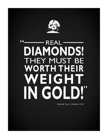SomeLike It Hot Real Diamonds Stampa giclée