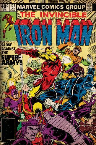 Marvel Comics Retro: The Invincible Iron Man Comic Book Cover No.127, Against the Super-Army! Poster