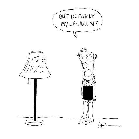 Quit lighting up my life, will ya?' - Cartoon Premium Giclee Print