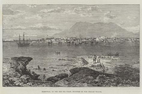 Massowah, on the Red Sea Coast, Occupied by the Italian Troops Giclee Print