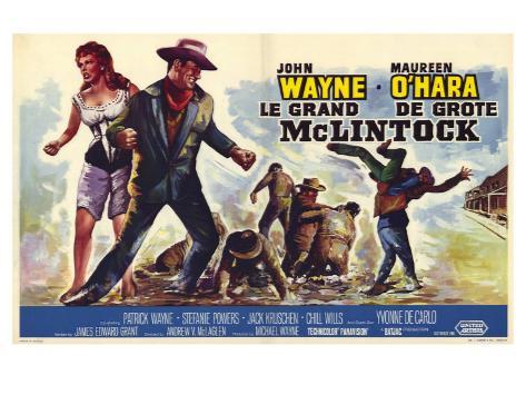 McLintock, Belgian Movie Poster, 1963 Art Print
