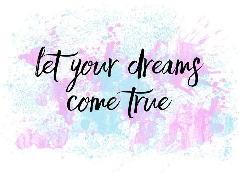 Let your dreams come true no1 prints by melanie viola allposters let your dreams come true no1 altavistaventures Choice Image