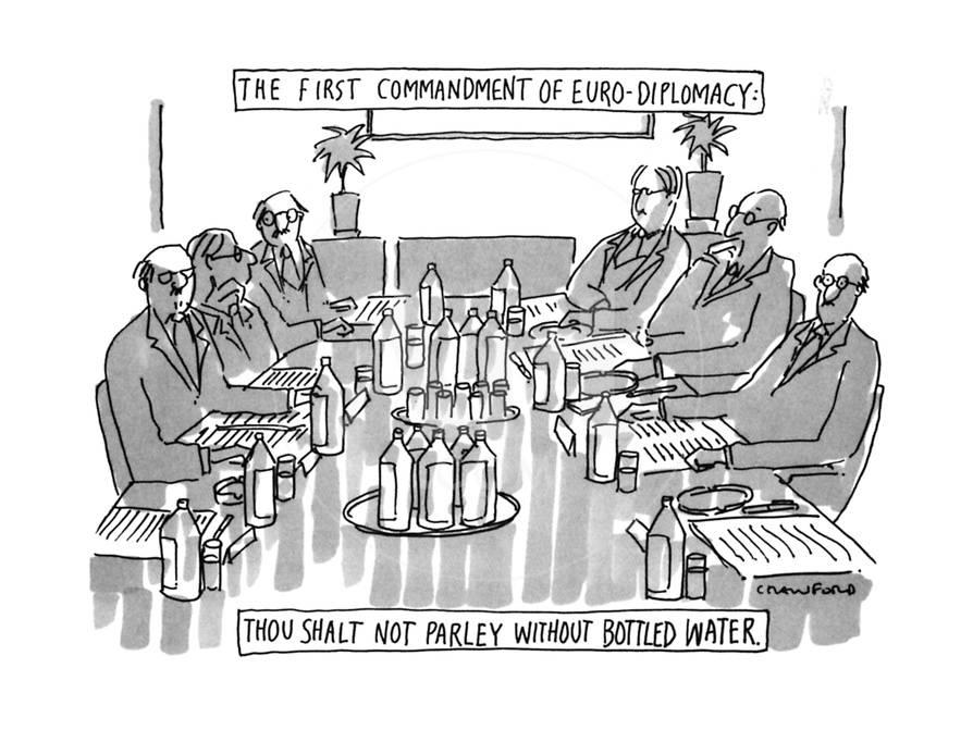The First Commandment Of Euro Diplomacy Thou Shalt Not Parley