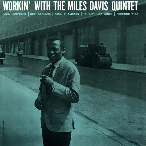 Miles Davis - Workin' with the Miles Davis Quintet Art Print