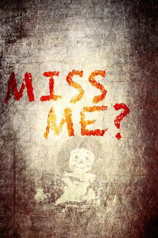 Miss me Plastic Sign
