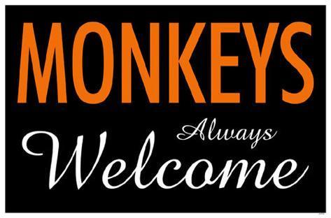 Monkeys Always Welcome Masterprint