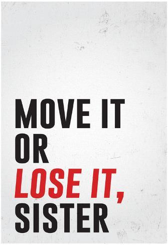 Move It Or Lose It, Sister Poster