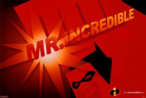 Mr.インクレディブル - Mr.インクレディブル(アドバンス) オリジナルポスター