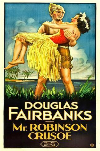 MR. ROBINSON CRUSOE, Douglas Fairbanks Sr., Maria Alba, 1932 Art Print