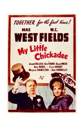 My Little Chickadee - Movie Poster Reproduction Art Print