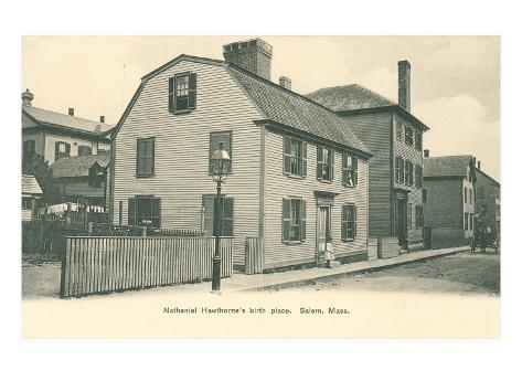 Nathaniel Hawthorne's Birth Place, Salem, Massachusetts Art Print