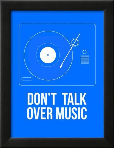 Don't talk over Music Poster Impressão giclée emoldurada