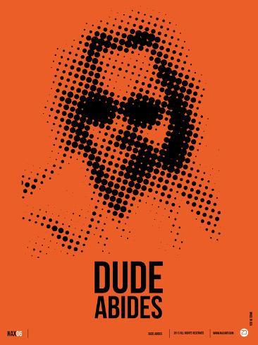 Dude Big Lebowski Poster Art Print