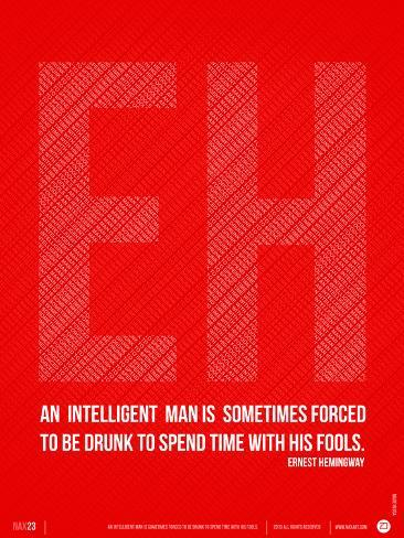 Ernest Hemingway Quote Poster Art Print