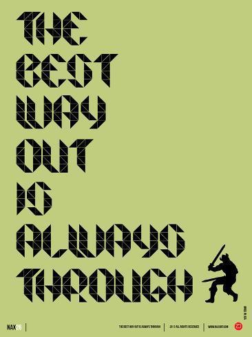 Tha Best Way Out Poster Art Print