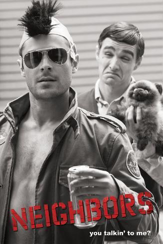 Neighbors (Zac Efron) Poster