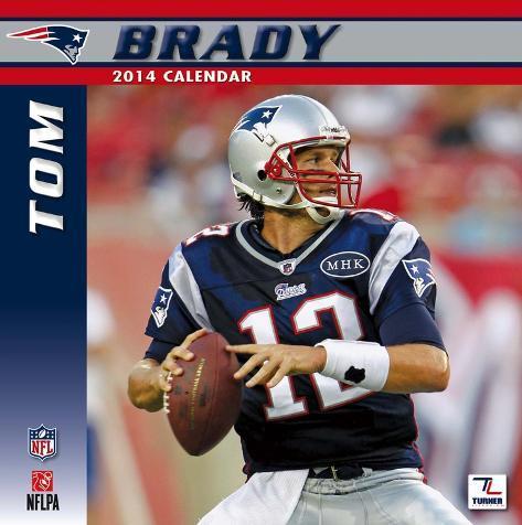 New England Patriots Tom Brady - 2014 Calendar Calendars
