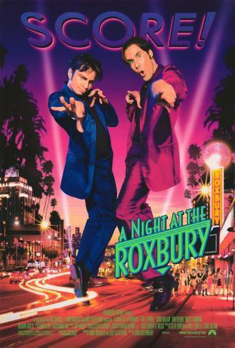 Night at the Roxbury Poster