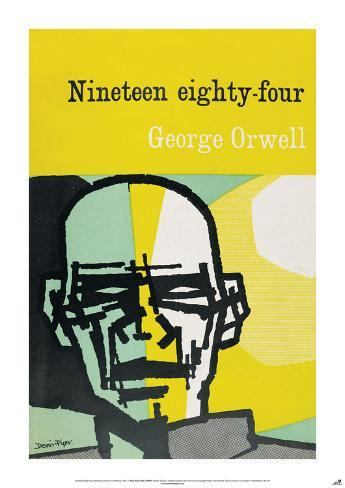 an overview of nineteen eighty four a novel by george orwell Dive deep into george orwell's 1984 with extended analysis 1984 analysis orwell once seven years after the publication of the novel, nineteen eighty-four.