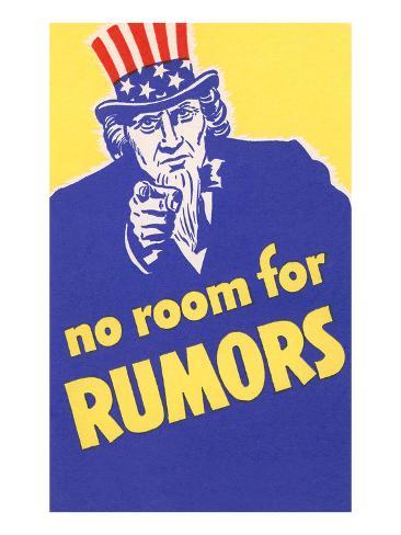 No Room for Rumors Art Print
