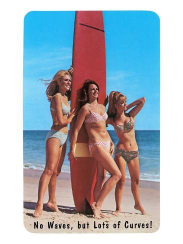 No Waves But Lots of Curves, Three Surfer Girls Art Print