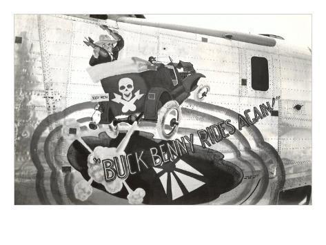 Nose Art, Buck Benny Rides Again Art Print