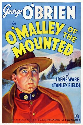 O'Malley of the Mounted, George O'Brien, 1936 Art Print