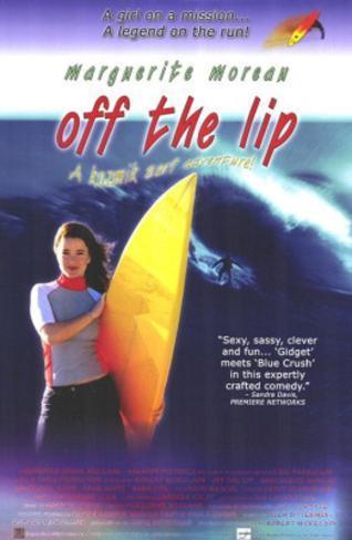 Off The Lip (Marguerite Moreau) Movie Poster Poster originale