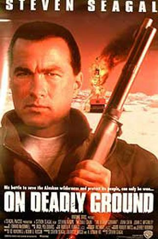 On Deadly Ground Original Poster