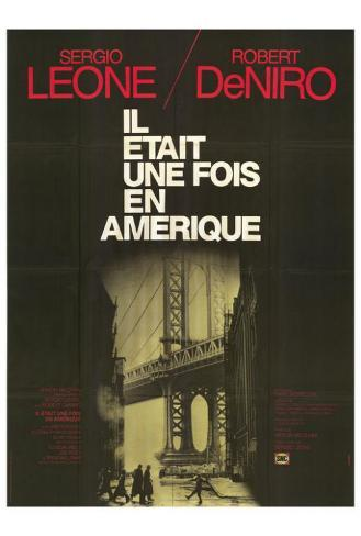 Once Upon a Time in America - French Style Poster