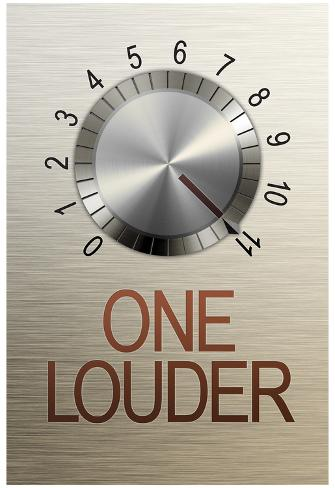 One Louder These Go to 11 Poster